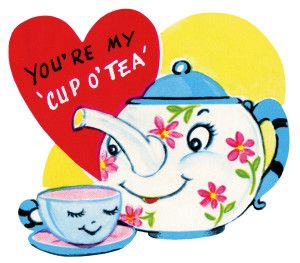 youre my cup of tea