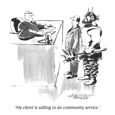 cartoon my-client-is-willing-to-do-community-service-new-yorker-cartoon_u-l-pgs22v0