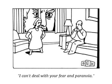 cartoon-i-can-t-deal-with-your-fear-and-paranoia-new-yorker-cartoon_a-g-14828399-15519954